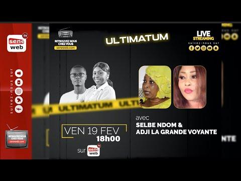 Ultimatum: Duel Des Voyantes Selbe Ndom et Adji la Voyante