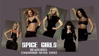Download Lagu Spice Girls - Headlines (Friendship Never Ends)s & Pictures) Mp3