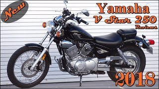 5. New 2018 Yamaha V Star 250 Top Speed Reviews