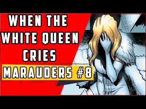 White Queen Cries | Marauders #8