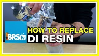 How To Replace DI Resin In Your RODI System - BRStv How-To