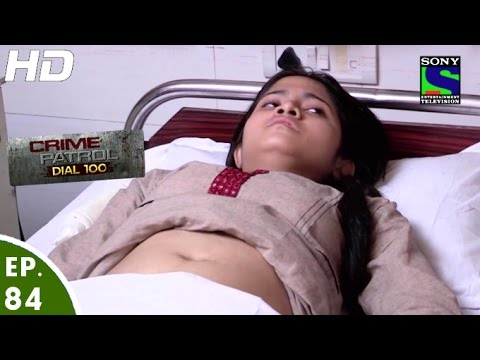 Crime Patrol Dial 100 - क्राइम पेट्रोल - Male Foeticide - Episode 84 - 30th January, 2016