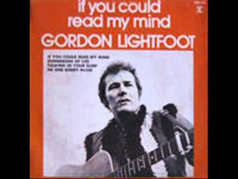 If You Could Read My Mind (1970) (Song) by Gordon Lightfoot
