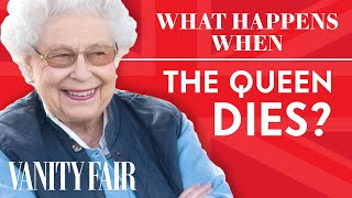 Video What Happens When The Queen Dies | Vanity Fair MP3, 3GP, MP4, WEBM, AVI, FLV Februari 2019