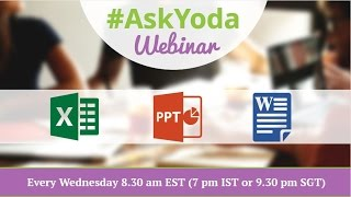 Here's link to download the MS Excel practice files used in this Webinarhttps://goo.gl/FsOGLnWatch and Learn from real life cases/problem faced by professionals working in various fields like Finance, Accounting, Logistics, Auditing and much more.Claim your spot for next #AskYoda Webinar every Wednesday:http://yodalearning.com/askyoda-webinar-series/