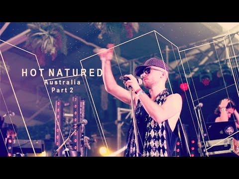 Natured - The second short film from Hot Natured's tour of Australia. This is the finale of the tour - headlining the Hot Creations stage at Stereosonic Festival in Me...