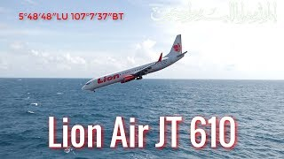 Video Kronologi Jatuhnya Pesawat Lion Air JT 610 Dilaut Jawa Wilayah Karawang MP3, 3GP, MP4, WEBM, AVI, FLV November 2018