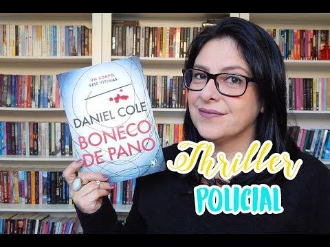 [Thriller Policial] (Sorteio) Boneco de Pano - Daniel Cole - Ju Oliveira