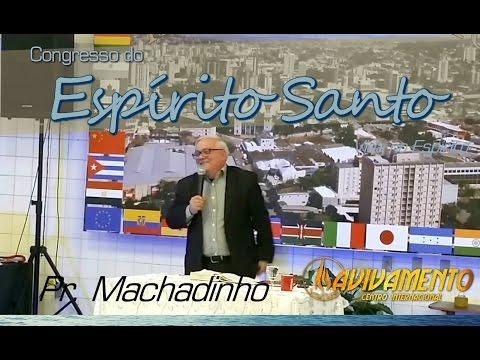 Pastor Machadinho | Domingo | Congresso do Espírito Santo | MCAI