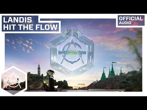 Landis - Hit The Flow (Official Audio)