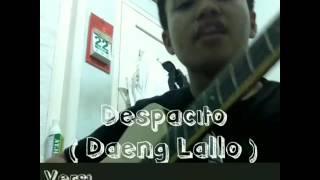 Unik Lagu Despacito dibuat Versi Bahasa Makassar Jadi ( Daeng Lallo )