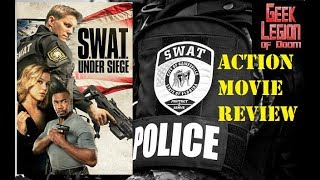 S.W.A.T.  UNDER SIEGE ( 2017 Michael Jai White ) Action Movie Review
