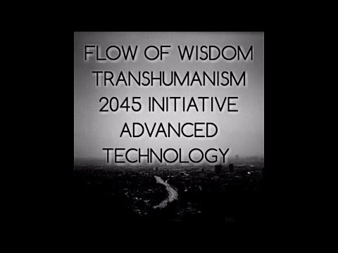#3 Transhumanism - Artificial Intelligence - Advanced Technology HR1