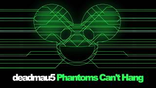 Download Lagu deadmau5 - Phantoms Can't Hang Mp3