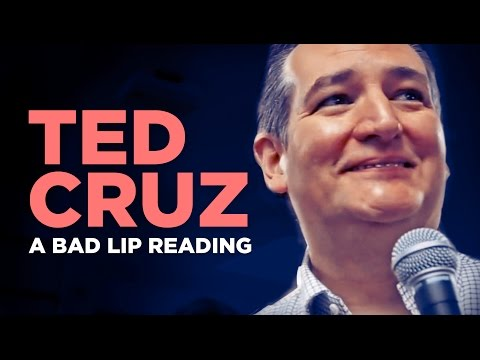 A Bad Lip Reading of Ted Cruz