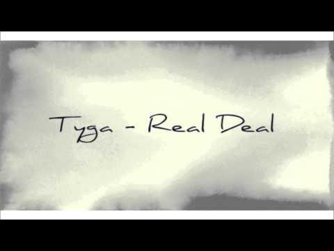 Tyga - Real Deal 2014  (Tyga   Real Deal)