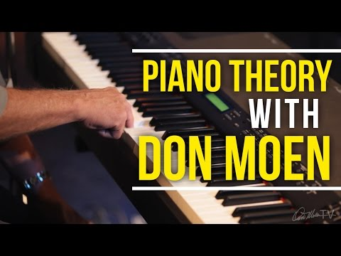 Piano Theory With Don Moen | Worship Keyboard Workshop