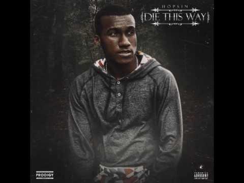 Hopsin - Die This Way Feat. Matt Black & Joey Tee [New Song]