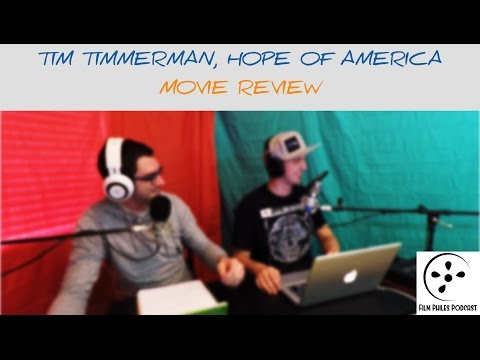 Tim Timmerman, Hope of America: Movie Review