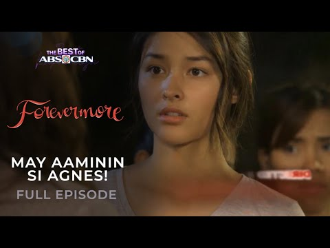 May aaminin si Agnes! | Forevermore Full Episode | iWantTFC Free Series