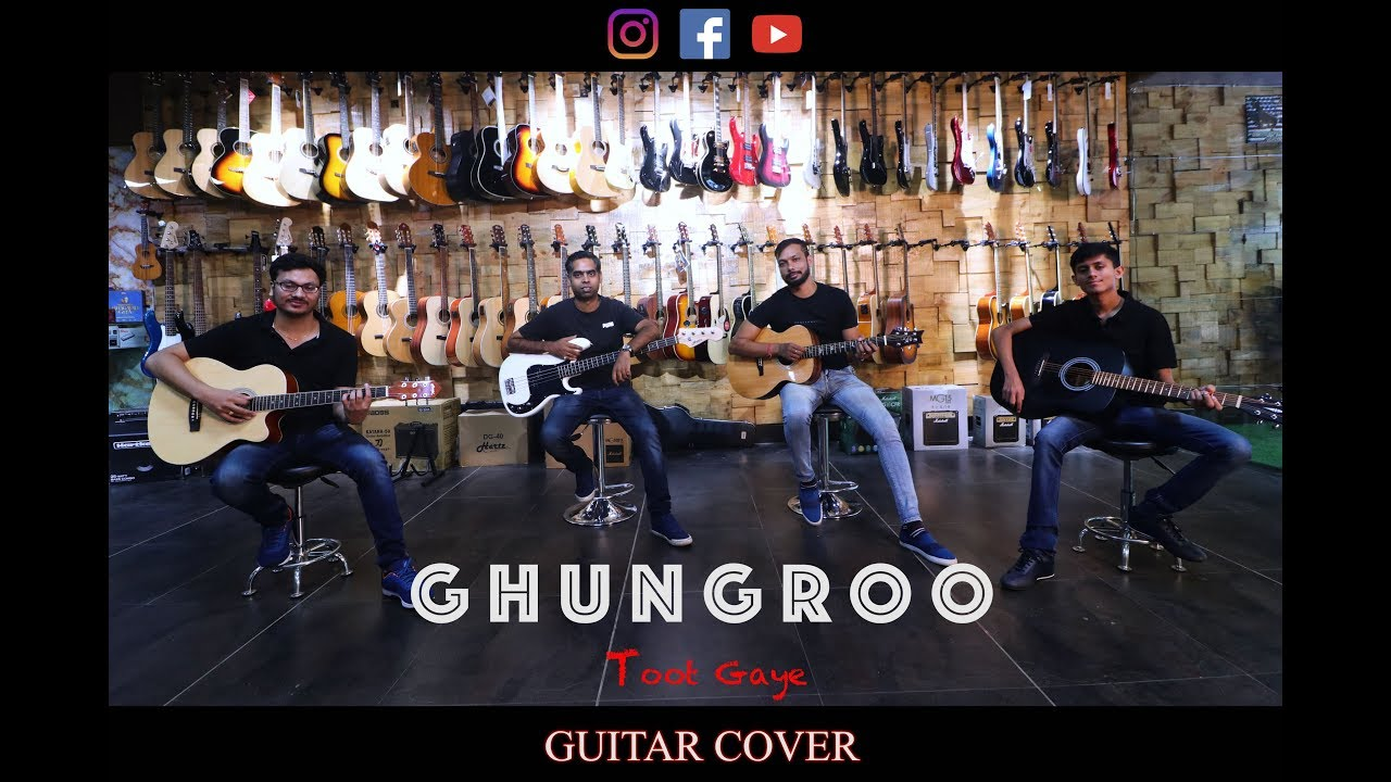 Ghungroo Guitar Cover song | music Munch | Bollywood 2019 song