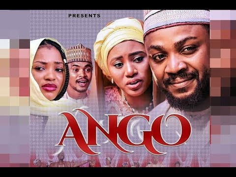 ANGO 1&2 LATEST HAUSA FILM ORIGINAL 2019