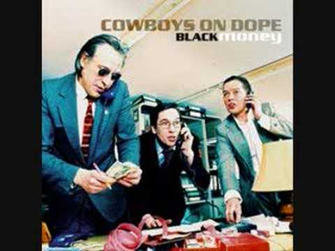 Cowboys On Dope - How Does It Feel?