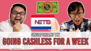 Video Singaporeans Try: Going Cashless For A Week | EP 110 MP3, 3GP, MP4, WEBM, AVI, FLV Oktober 2018