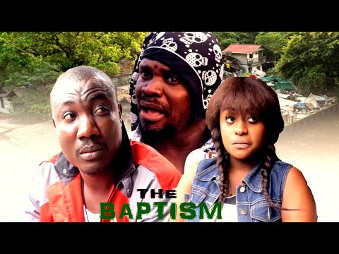 The baptism season 1  - 2016 Latest Nigerian Nollywood Movies.