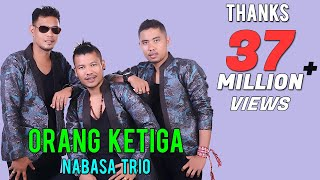 Video Nabasa Trio - ORANG KETIGA ( Official Musik Video ) MP3, 3GP, MP4, WEBM, AVI, FLV September 2018