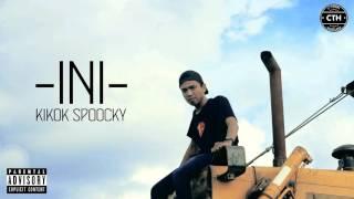 KIKOK SPOOCKY - INI ( AUDIO )