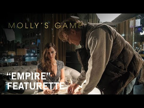 "Molly's Game | ""Empire"" Featurette 