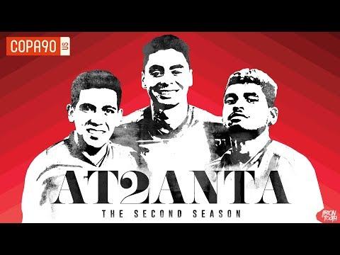 Video: Atlanta United- Critically Acclaimed, Season 2 Coming Soon