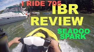 4. #35 Seadoo Spark IBR review and test by I ride 705