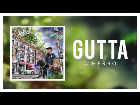 G Herbo - Gutta (Official Audio)