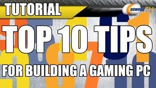 Top 10 Tips for Building a Gaming PC