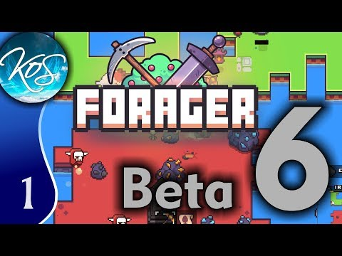 Forager Ep 1: MINMAX THE WORLD! - Beta 6! - Let's Play, Gameplay