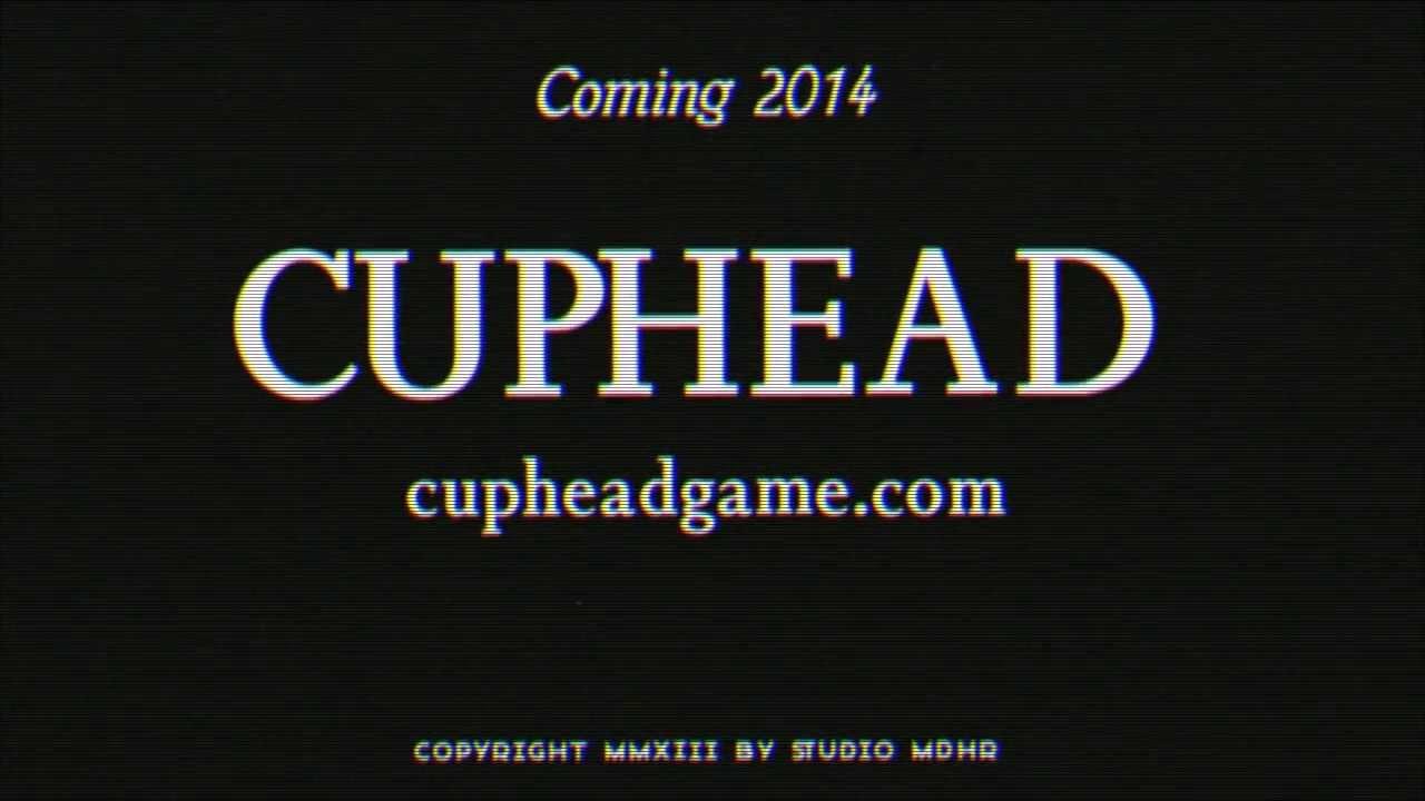 [E3 2014] Cuphead (Teaser/Trailer)