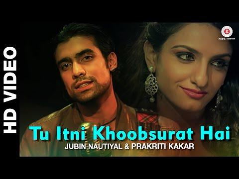 Video Tu Itni Khoobsurat Hai Reloaded - Prakriti Kakar download in MP3, 3GP, MP4, WEBM, AVI, FLV January 2017