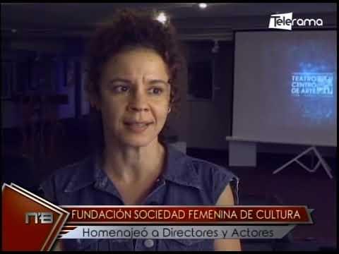 Fundación sociedad femenina de cultura homenajeó a directores y actores