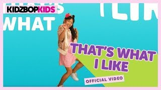 Video KIDZ BOP Kids – That's What I Like (Official Music Video) [KIDZ BOP 35] MP3, 3GP, MP4, WEBM, AVI, FLV Agustus 2018