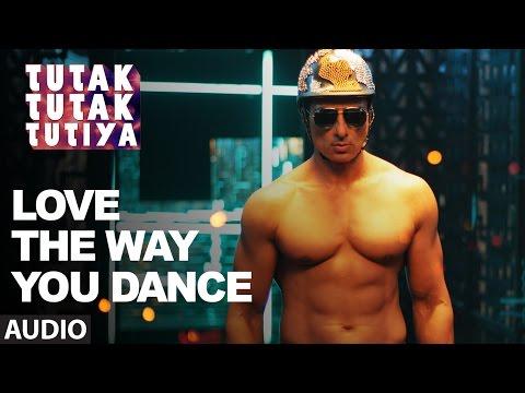 LOVE THE WAY YOU DANCE Audio Song Tutak Tutak Tutiya Prabhudeva Tamannaah