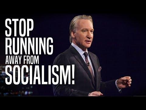 Bill Maher Tells Democrats to STOP Running Away from Socialism