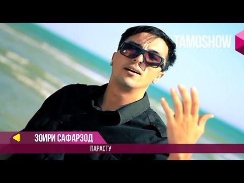 Зоири Сафарзод - Парасту (Клипхои Точики 2017)