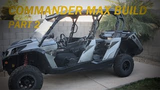 9. My 2017 Can Am Commander Max Build (Part 2 of 4)
