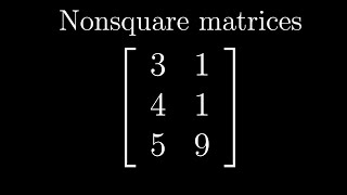 Nonsquare matrices as transformations between dimensions | Essence of linear algebra, chapter 8