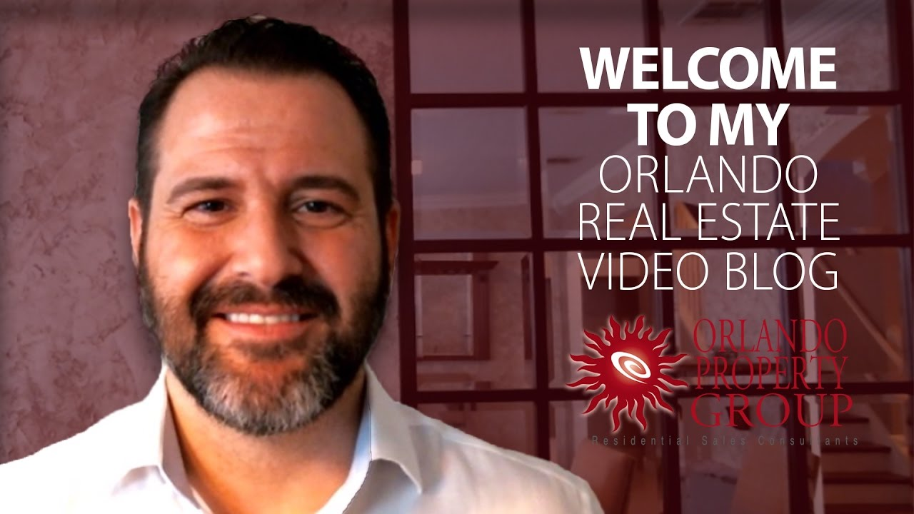 Welcome to My Orlando Real Estate Video Blog