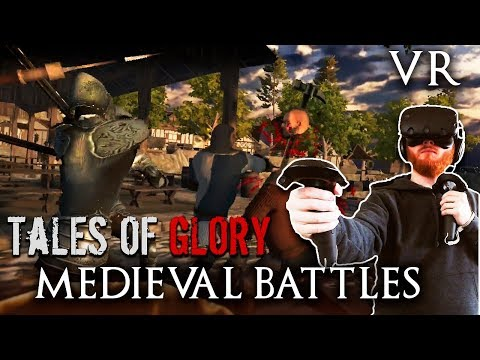 Tales of Glory VR gameplay - Medieval combat with massive battles (видео)