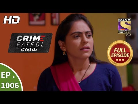 Crime Patrol Dastak - Ep 1006 - Full Episode - 27th March, 2019