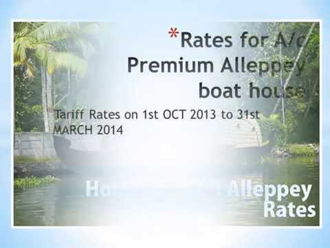 Video Houseboats in Alleppey Kerala : Rates download in MP3, 3GP, MP4, WEBM, AVI, FLV January 2017